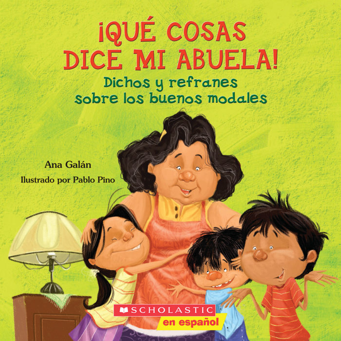 ¡Qué cosas dice mi abuela! / The Things My Grandmother Says