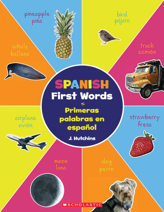 Spanish First Words (Primeras palabras en espanol)