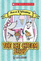 Scholastic Reader Level 1: Steve & Wessley in The Ice Cream Shop