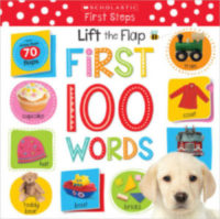 Scholastic Early Learners: Lift the Flap: First 100 Words