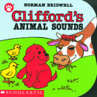 Clifford the Small Red Puppy Board Books: Clifford's Animal Sounds