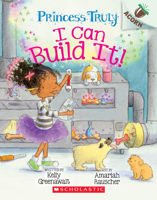 Princess Truly # 3: I Can Build It!