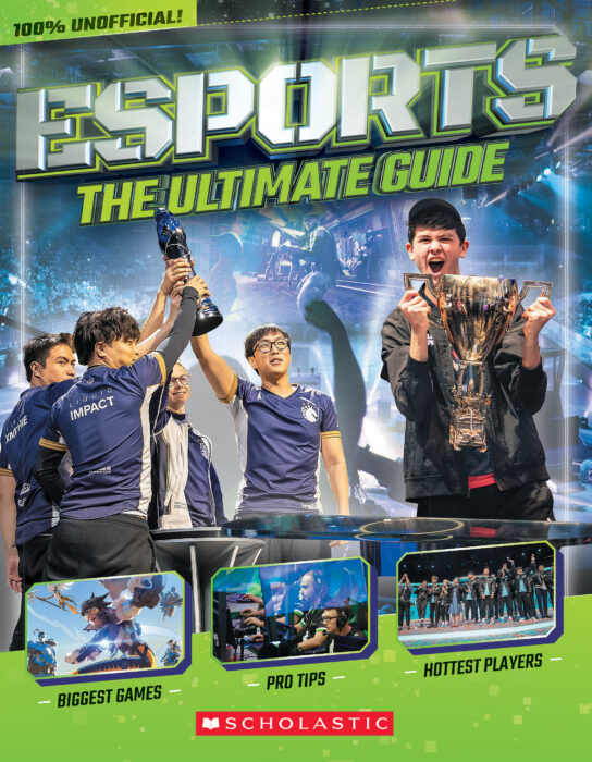 Esports  The Ultimate Guide By Scholastic