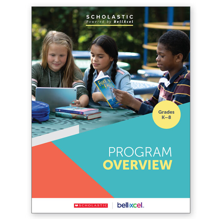 2019 Scholastic Powered by BellXcel Program Overview