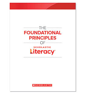 Scholasti Literacy Foundational Principles