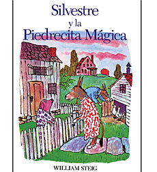 Silvestre Y La Piedrecita Magica/Sylvester and the Magic Pebble