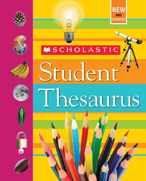 Scholastic Reference: Scholastic Student Thesaurus (Hardcover)
