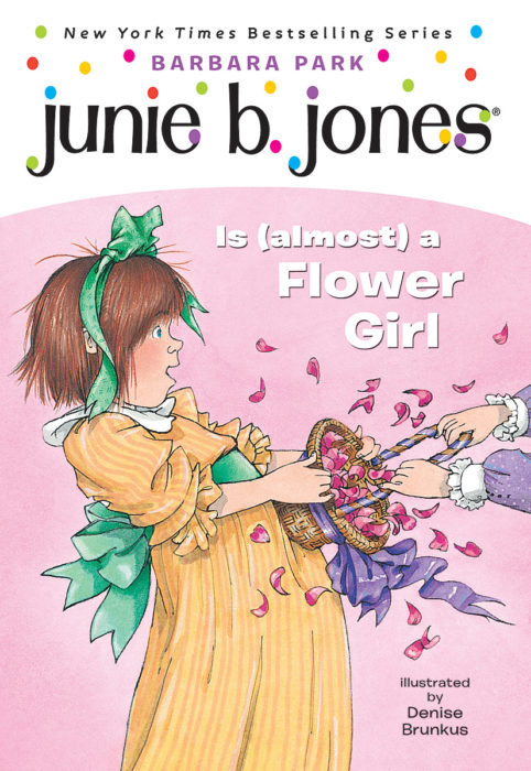 Junie B. Jones Is Almost a Flower Girl