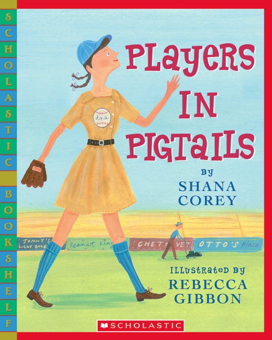 Players in Pigtails by Shana Corey   Scholastic