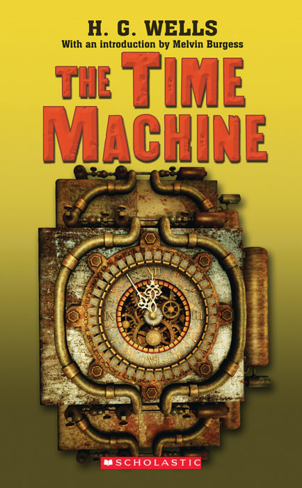 Scholastic Classics: The Time Machine