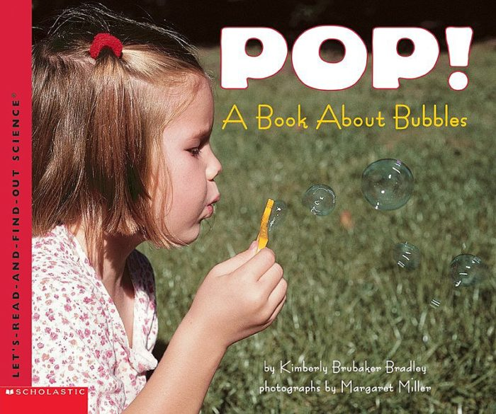 Let's-Read-and-Find-Out Science: Pop! A Book About Bubbles