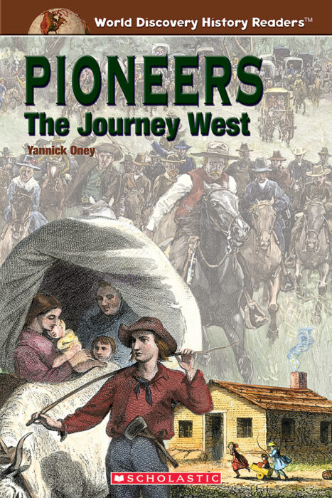 World Discovery History Reader: Pioneers