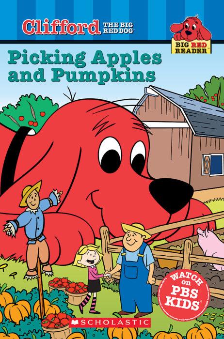 Big Red Reader: Picking Apples and Pumpkins