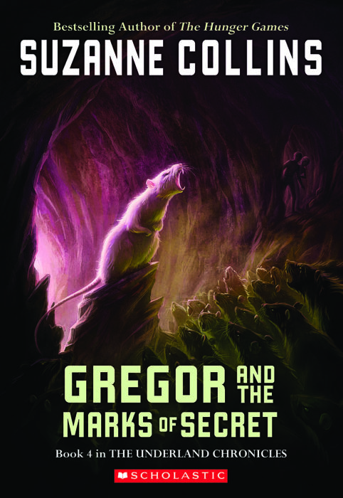The Underland Chronicles: Gregor and the Marks of Secret
