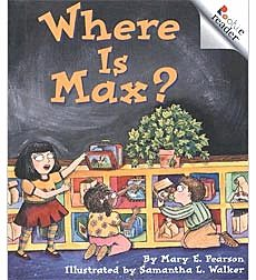 Guided Reading Set: Level D - Where Is Max?