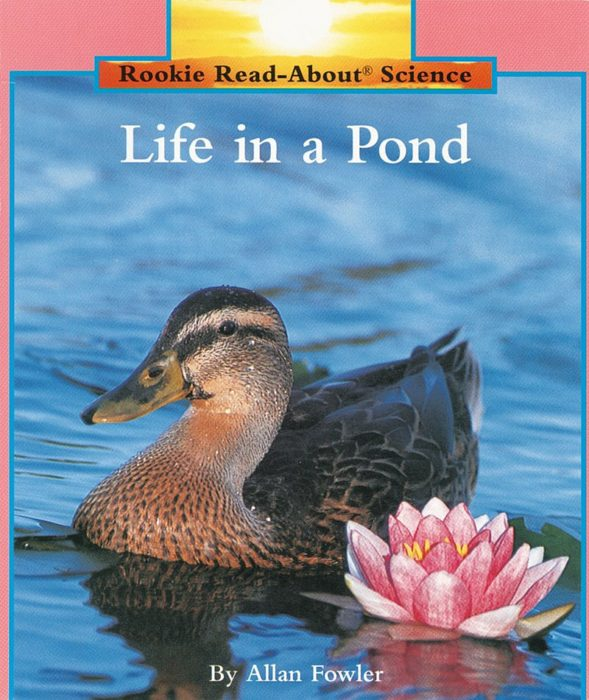Rookie Read-About® Science-Habitats and Ecosystems: Life in a Pond