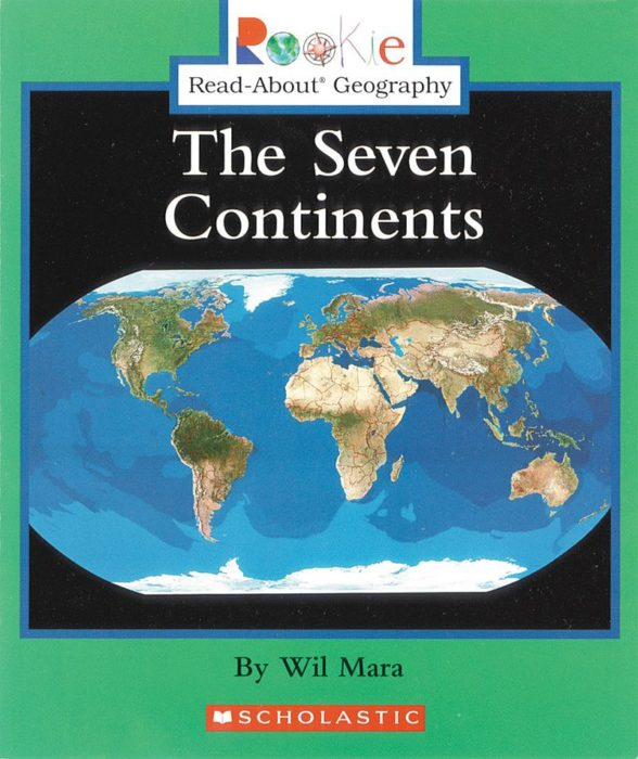 Rookie Read-About® Science-Continents: The Seven Continents