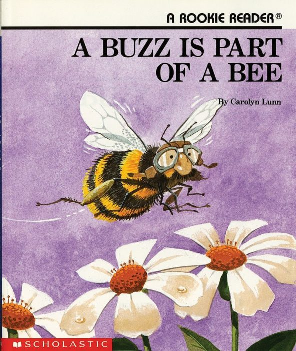 Rookie Reader-Level B: A Buzz Is Part of a Bee