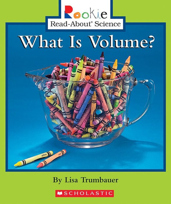 Rookie Read-About Science-Physical Science: What Is Volume?