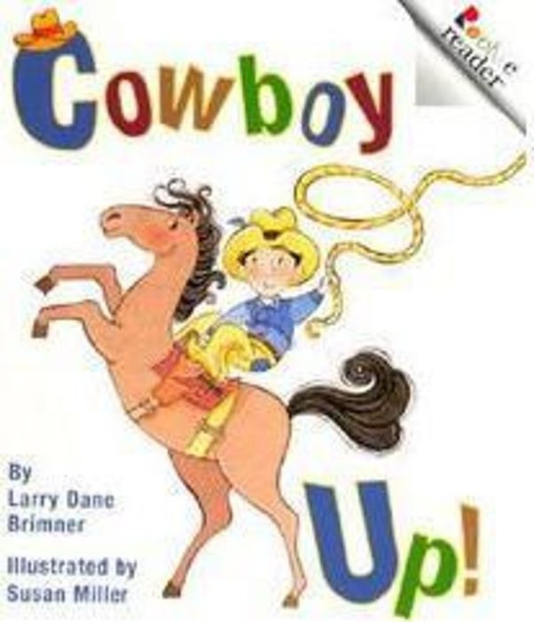 Rookie Reader®: Cowboy Up!