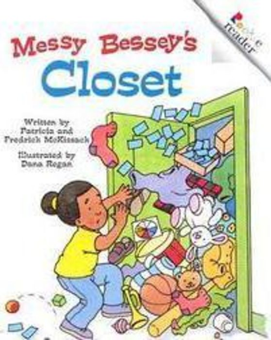 Rookie Reader-Level C: Messy Bessey's Closet