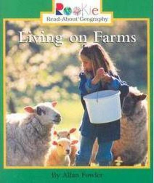 Rookie Read-About® Geography-Peoples and Places: Living on Farms