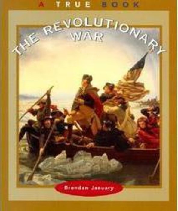 A True Book™-American History: The Revolutionary War