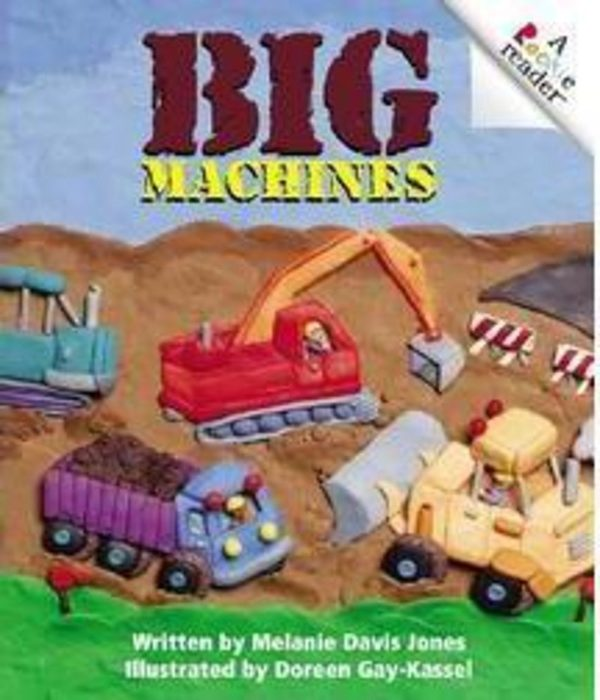 Rookie Reader®-Level A: Big Machines