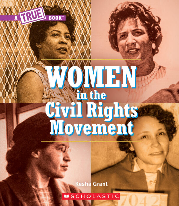WOMEN IN THECIVILRIGHTS MOVEMENT(ATRUE BOOK)