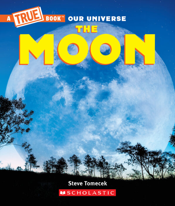 A True Book™- Our Universe: The Moon