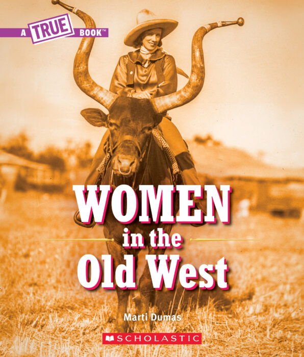 A True Book™-Women's History of the U.S.: Women in the Old West