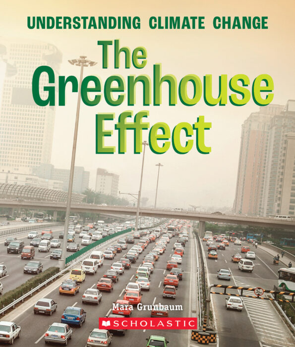 A True Book™-Understanding Climate Change: The Greenhouse Effect