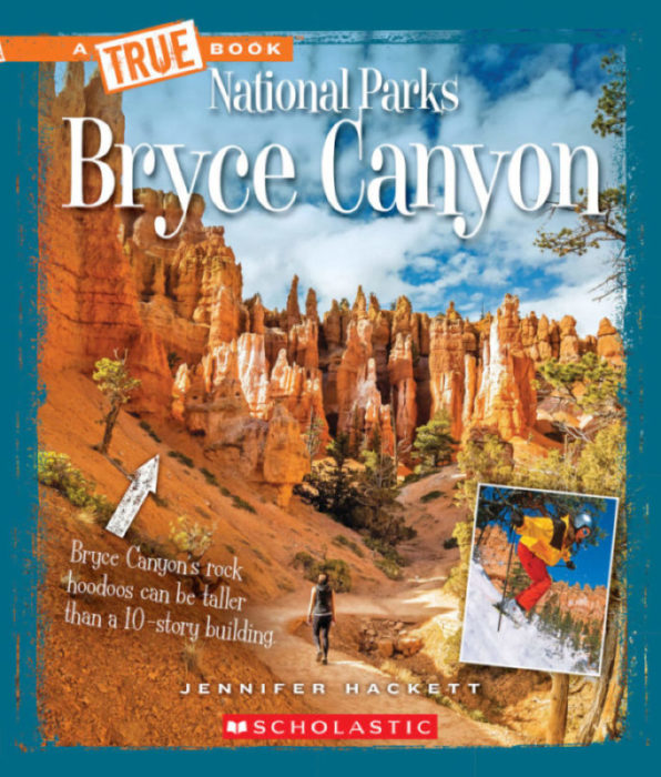 A True Book™-National Parks: Bryce Canyon
