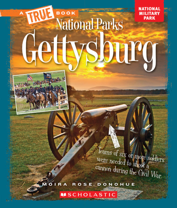 A True Book™-National Parks: Gettysburg