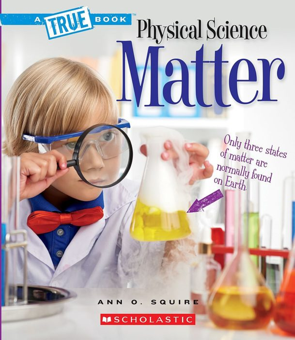 A True Book™-Physical Science: Matter