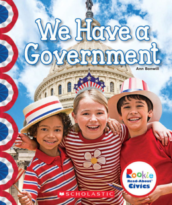 Rookie Read-About® Civics: We Have a Government
