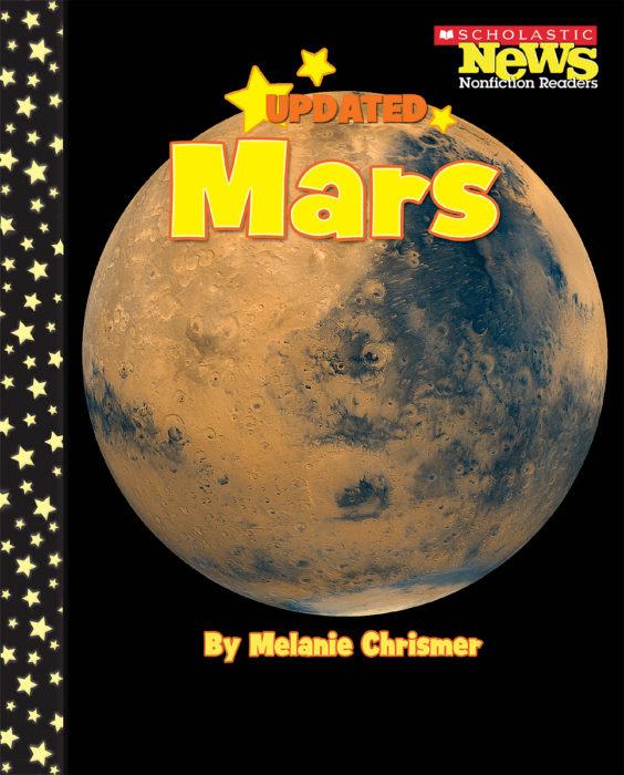 Scholastic News Nonfiction Readers-Planets: Mars