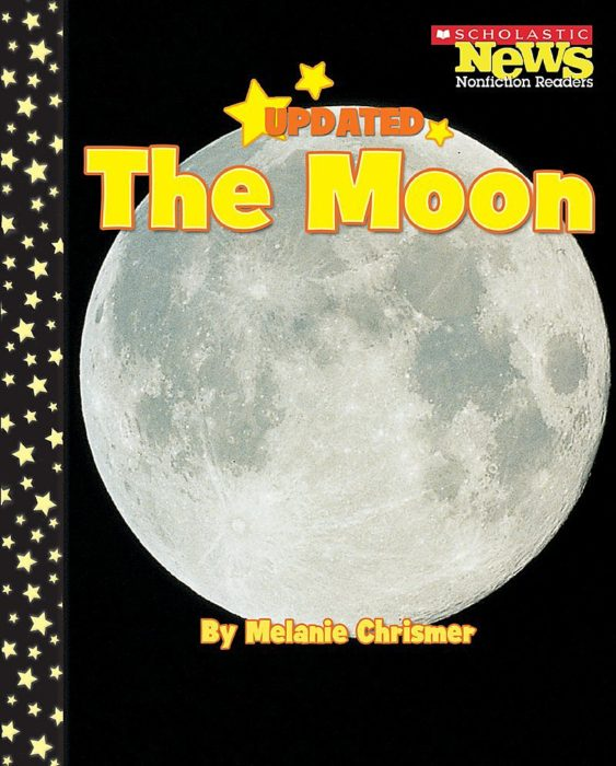 Scholastic News Nonfiction Readers-Space Science: The Moon