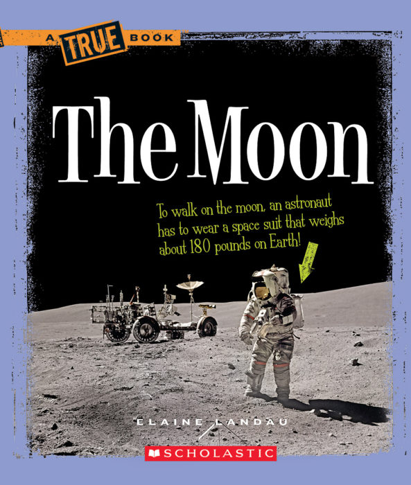 A True Book™-Space: The Moon