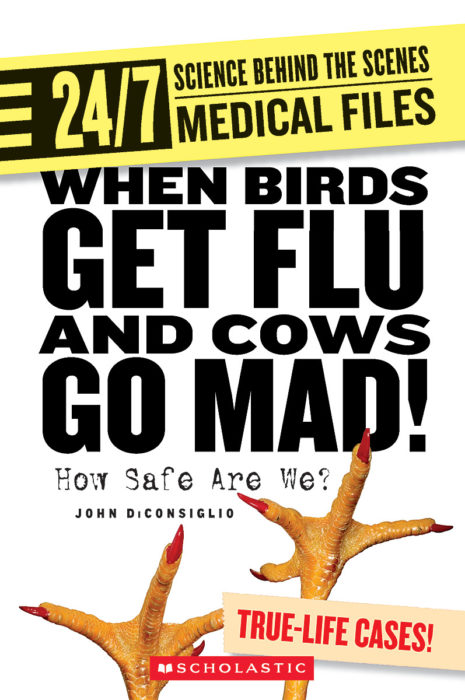 24/7: Science Behind the Scenes: Medical Files: When Birds Get Flu and Cows Go Mad!