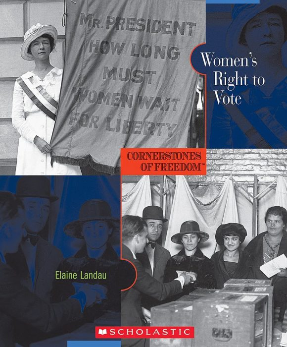 Cornerstones of Freedom™: Women's Right to Vote