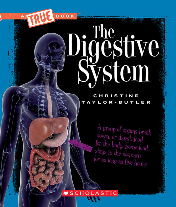 A True Book™-Health and the Human Body: The Digestive System