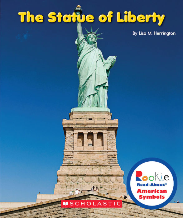 Rookie Read-About® American Symbols: The Statue of Liberty