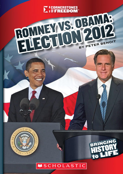 Cornerstones of Freedom™-Third Series: Romney vs. Obama: Election 2012