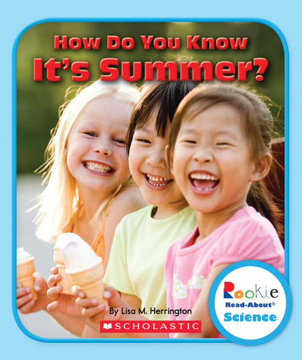 Rookie Read-About® Science-Weather and Seasons: How Do You Know it's Summer?
