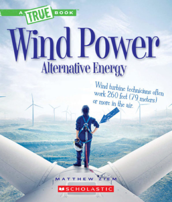 A True Book™-Alternative Energy: Wind Power