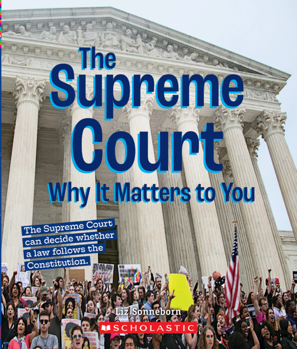A True Book™-Why It Matters?: The Supreme Court