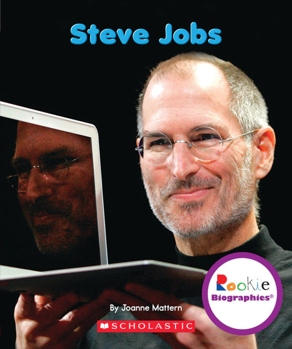 Rookie Biographies®: Steve Jobs