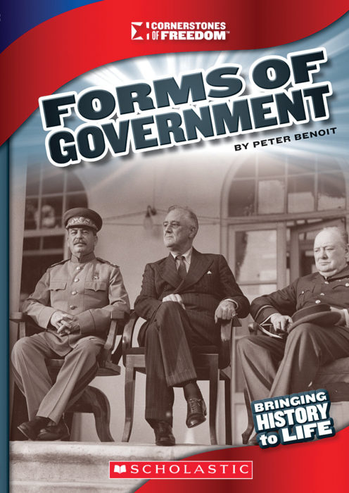Cornerstones of Freedom™-Third Series: Forms of Government