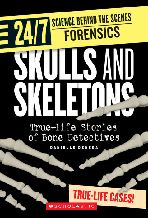 24/7: Science Behind the Scenes: Forensics: Skulls and Skeletons